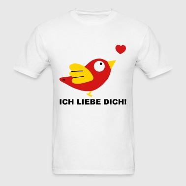 Ich liebe dich I Love you Bird Couple Couples Love - Men's T-Shirt