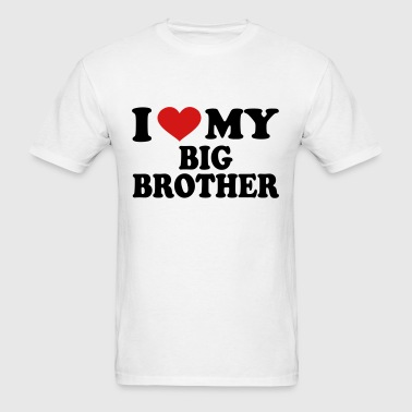 I Love My Big Brother - Men's T-Shirt