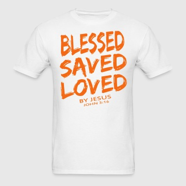 BLESSED SAVED LOVED - Men's T-Shirt