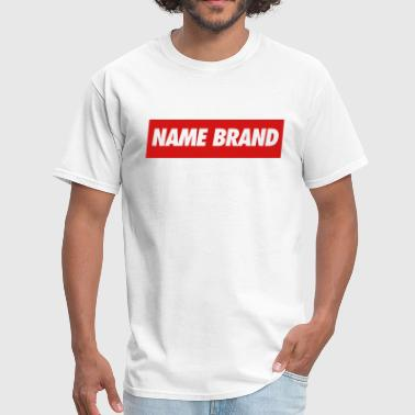 Name Brand - Men's T-Shirt