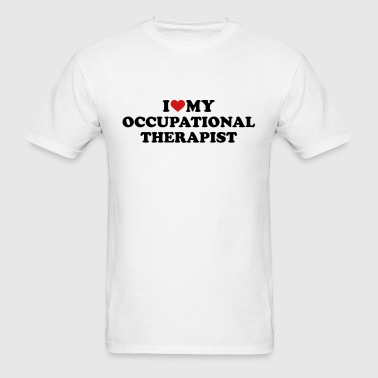 I love my occupational therapist - Men's T-Shirt