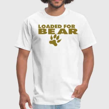 Loaded LOADED FOR BEAR - Men's T-Shirt
