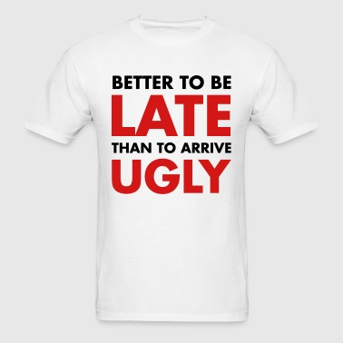 Late - Men's T-Shirt