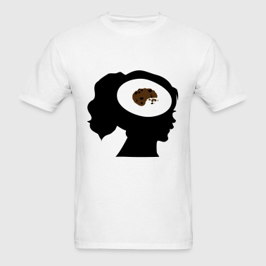 Only Cookies On My Mind; Me Want Cookies - Men's T-Shirt