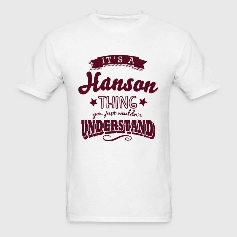 its a hanson name surname thing - Men's T-Shirt