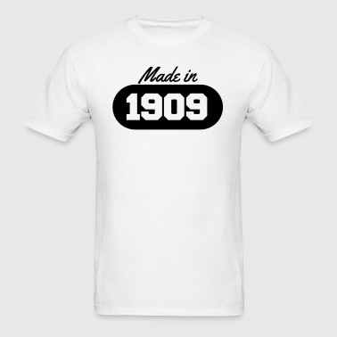 Made in 1909 - Men's T-Shirt