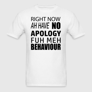 No Apology - Men's T-Shirt
