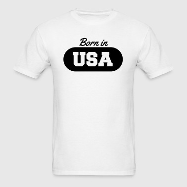 Born in USA - Men's T-Shirt