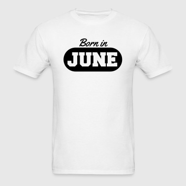 Born in June - Men's T-Shirt