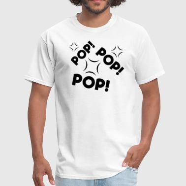 Pop! Pop! Pop! - Men's T-Shirt