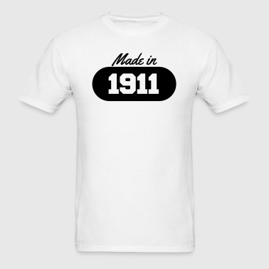 Made in 1911 - Men's T-Shirt