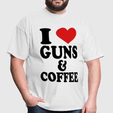 I Love Guns and Coffee - Men's T-Shirt