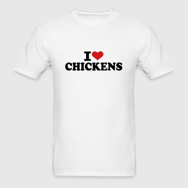 I love Chickens - Men's T-Shirt
