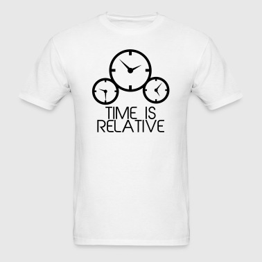 Time is Relative - Men's T-Shirt