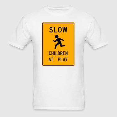 Slow Children Play Sign 2c - Men's T-Shirt