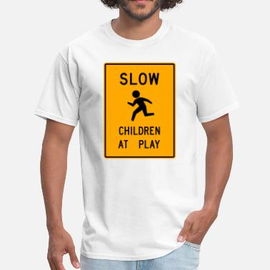 Play Slow Children Play Sign 2c - Men's T-Shirt