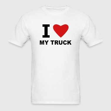 I Love My Truck - Men's T-Shirt