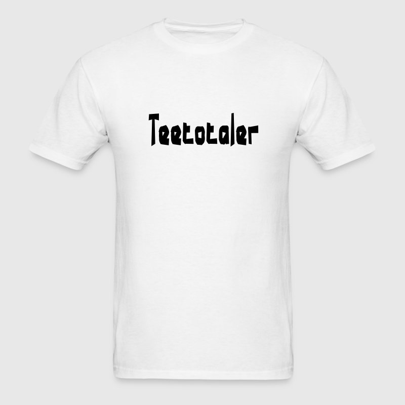teetotaler - Men's T-Shirt