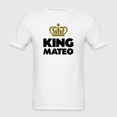 King mateo name thing crown - Men's T-Shirt