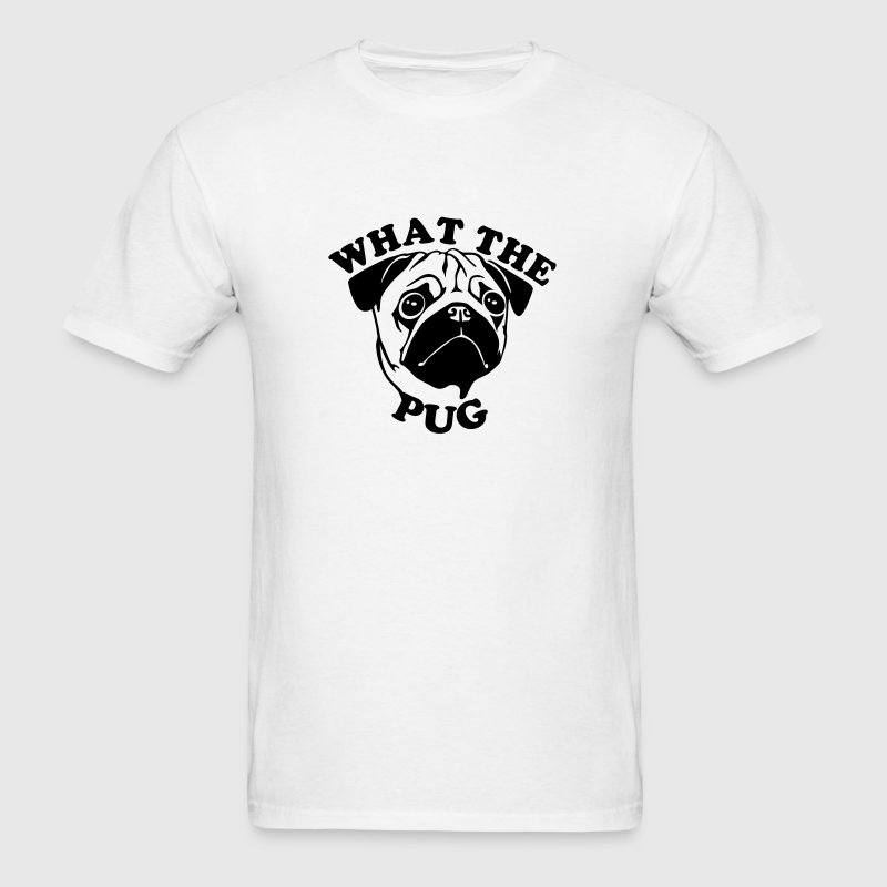 What The Pug - Men's T-Shirt