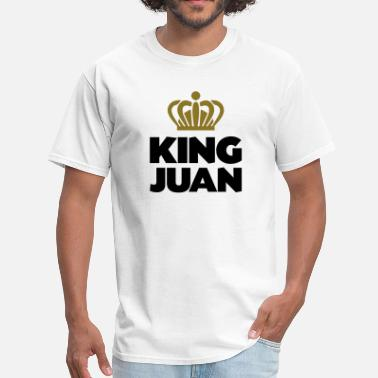 Juan Names King juan name thing crown - Men's T-Shirt