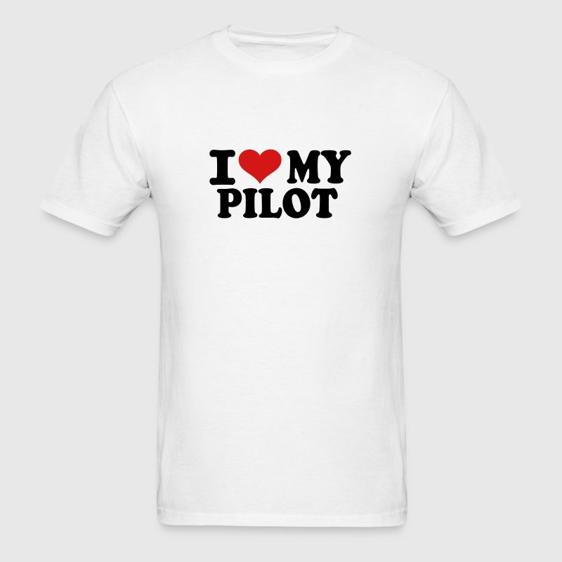 I love my Pilot - Men's T-Shirt
