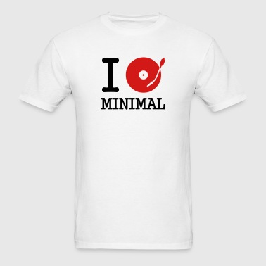 I dj / play / listen to minimal - Men's T-Shirt