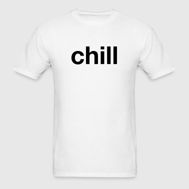 chill - Men's T-Shirt