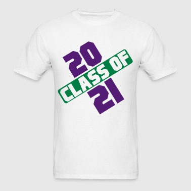 CLASS OF 2021 - Men's T-Shirt