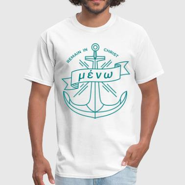 Remain Anchor faith based shirts - Men's T-Shirt