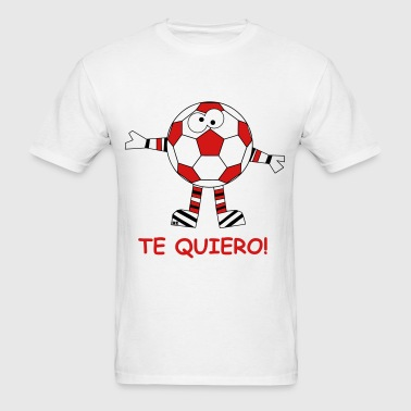 Te Quiero Statement I love you Soccer Ball - Men's T-Shirt
