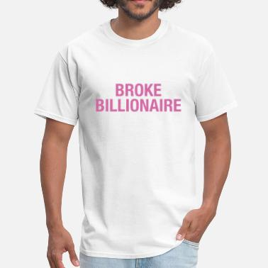 Billionaire Kids Broke Billionaire - Men's T-Shirt