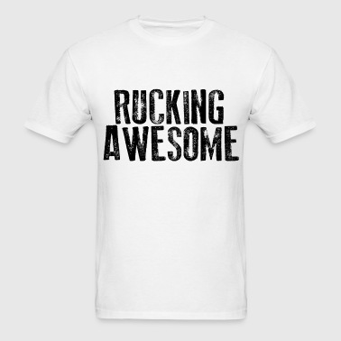 Rucking Awesome - Men's T-Shirt