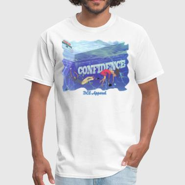 Drowning In Confidence - Men's T-Shirt