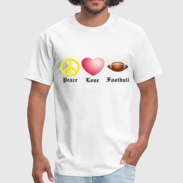 Peace, Love, Football - Men's T-Shirt