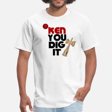 Ken You Not Kendama - Ken You Dig It - Men's T-Shirt
