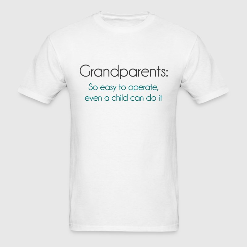 Grandparents So Easy To Operate - Men's T-Shirt