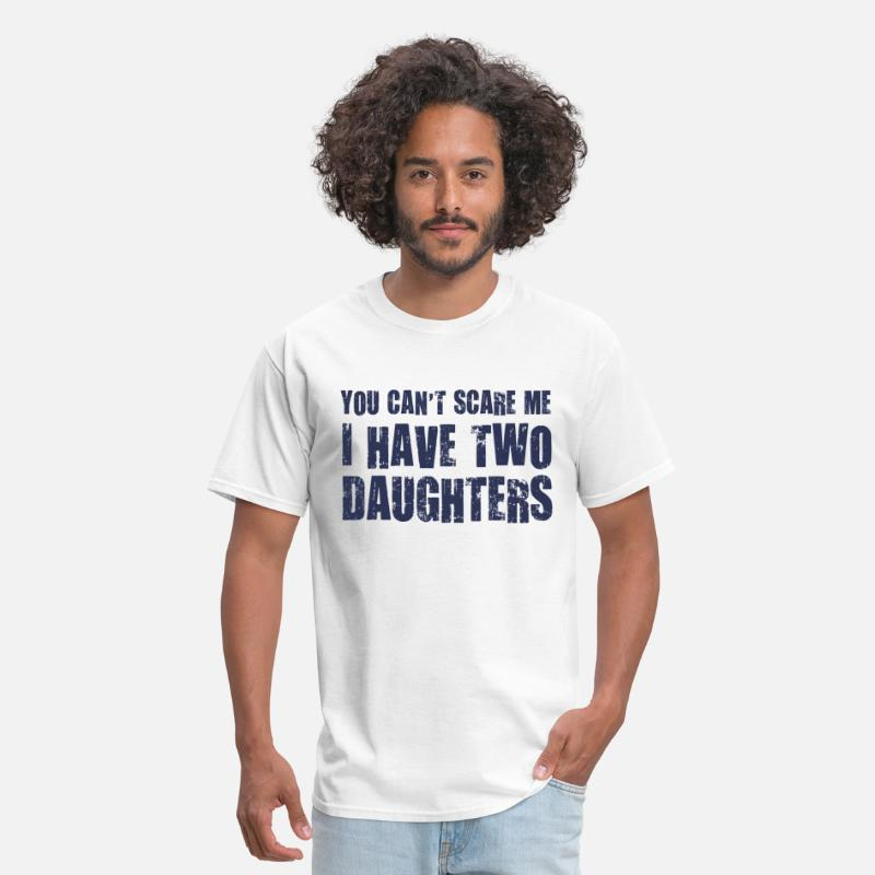 Halloween T-Shirts - You Can't Scare Me I Have Two Daughters - Men's T-Shirt white