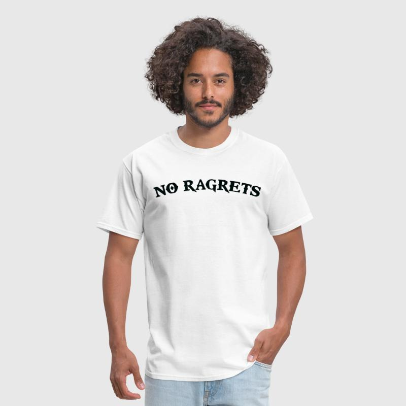 No Ragrets Mispelled Regrets Tattoo - Men's T-Shirt