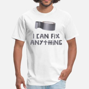 Tape I Can Fix Anything with Duct Tape - Men's T-Shirt