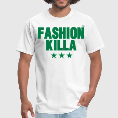 FASHION KILLA - Men's T-Shirt