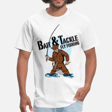 Fishing Tackle Bait and Tackle Fly Fishing. - Men's T-Shirt