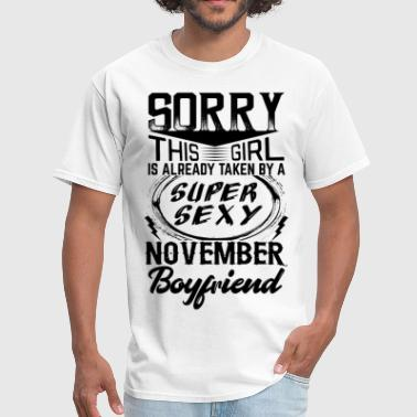 This Girl Is Taken By A Super Sexy November Boyfr - Men's T-Shirt