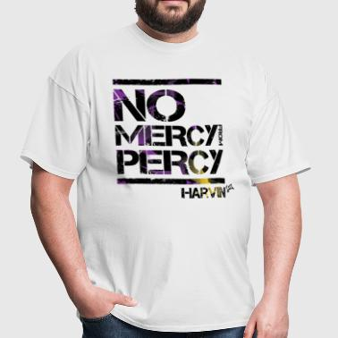 No Mercy from Percy - Men's T-Shirt