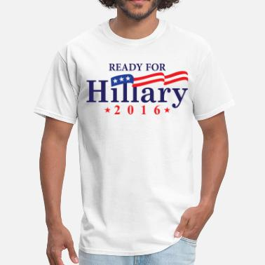 Hillary 2016 Ready For Hillary 2016 - Men's T-Shirt