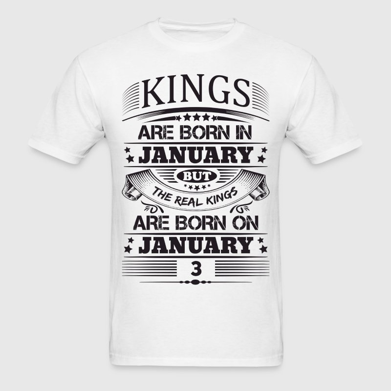 Real Kings Are Born On January 3 - Men's T-Shirt