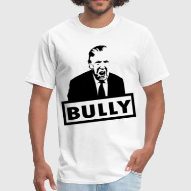 Trump Bully - Men's T-Shirt