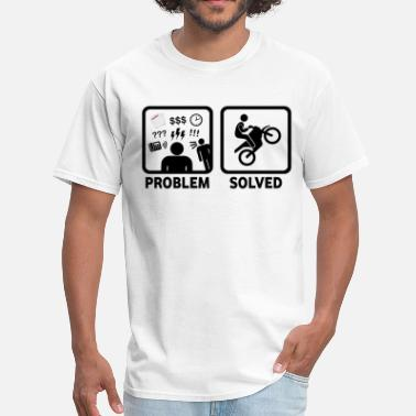 Problem Solved Motorbike Dirtbike Riding Problem Solved - Men's T-Shirt