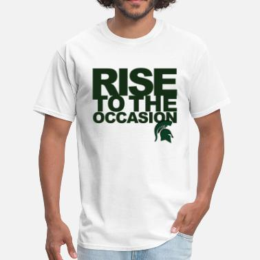 Rise To The Occasion Michigan State Spartans Rise to the Occasion - Men's T-Shirt