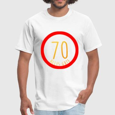 Happy 70th Birthday Sign Congratulations - Men's T-Shirt